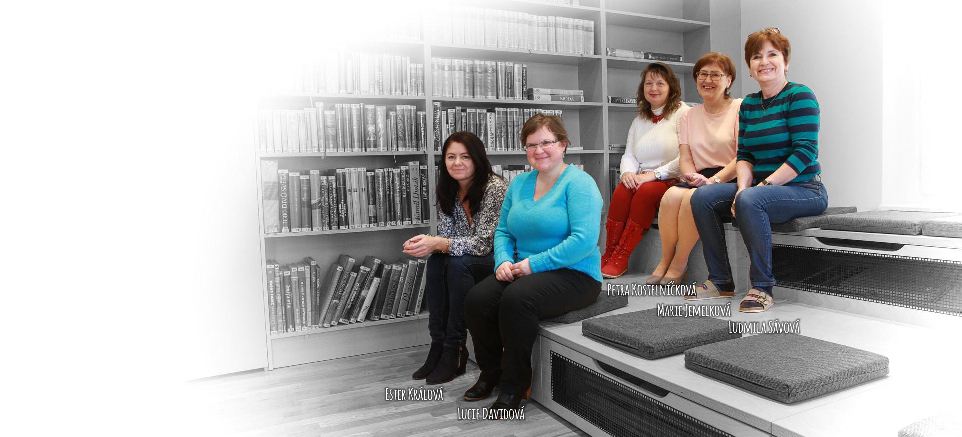 Náš tým, zleva: Ester Králová, Lucie Davidová, Petra Kostelníčková, Marie Jemelková, Ludmila Sávová